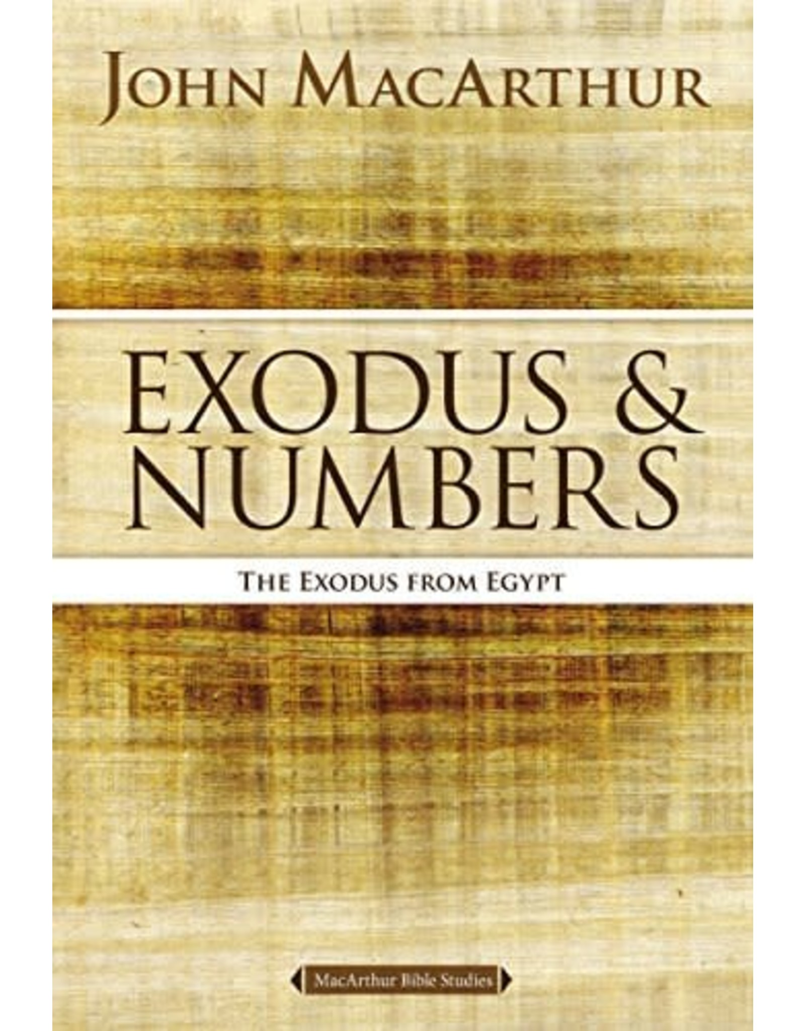 Harper Collins / Thomas Nelson / Zondervan MacArthur Bible Studies - Exodus & Numbers: The Exodus from Egypt
