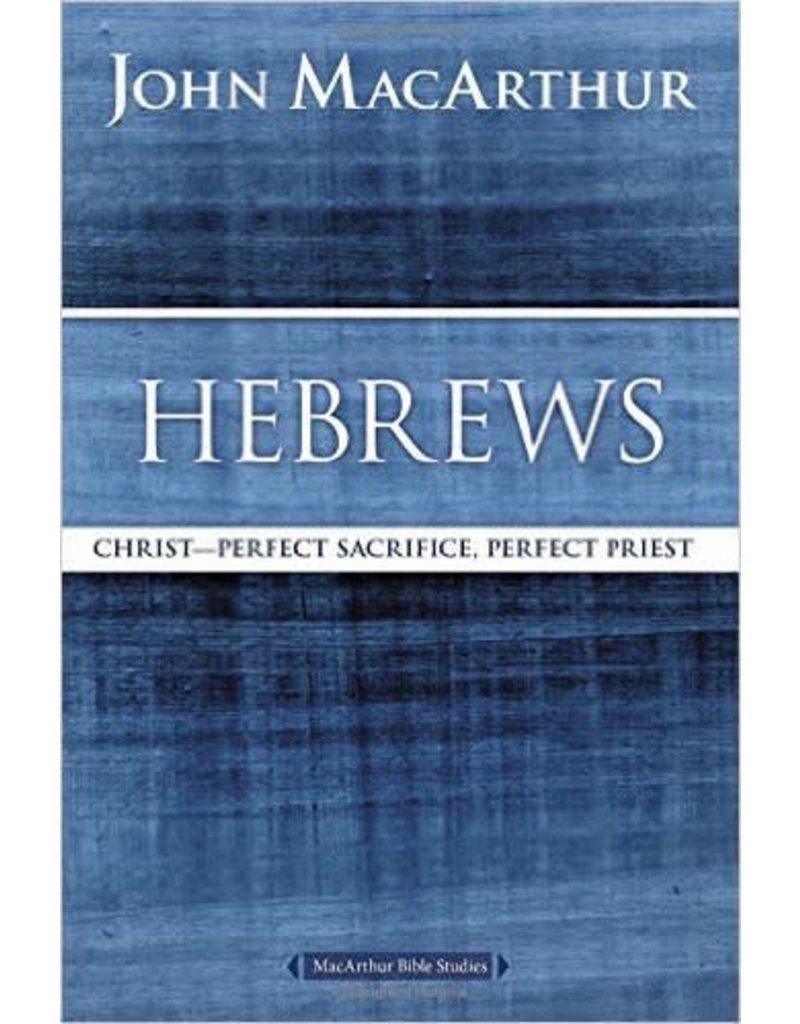 Harper Collins / Thomas Nelson / Zondervan MacArthur Bible Study: Hebrews