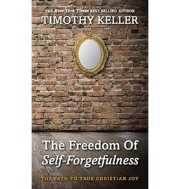 10ofThose / 10 Publishing The Freedom of Self-Forgetfulness