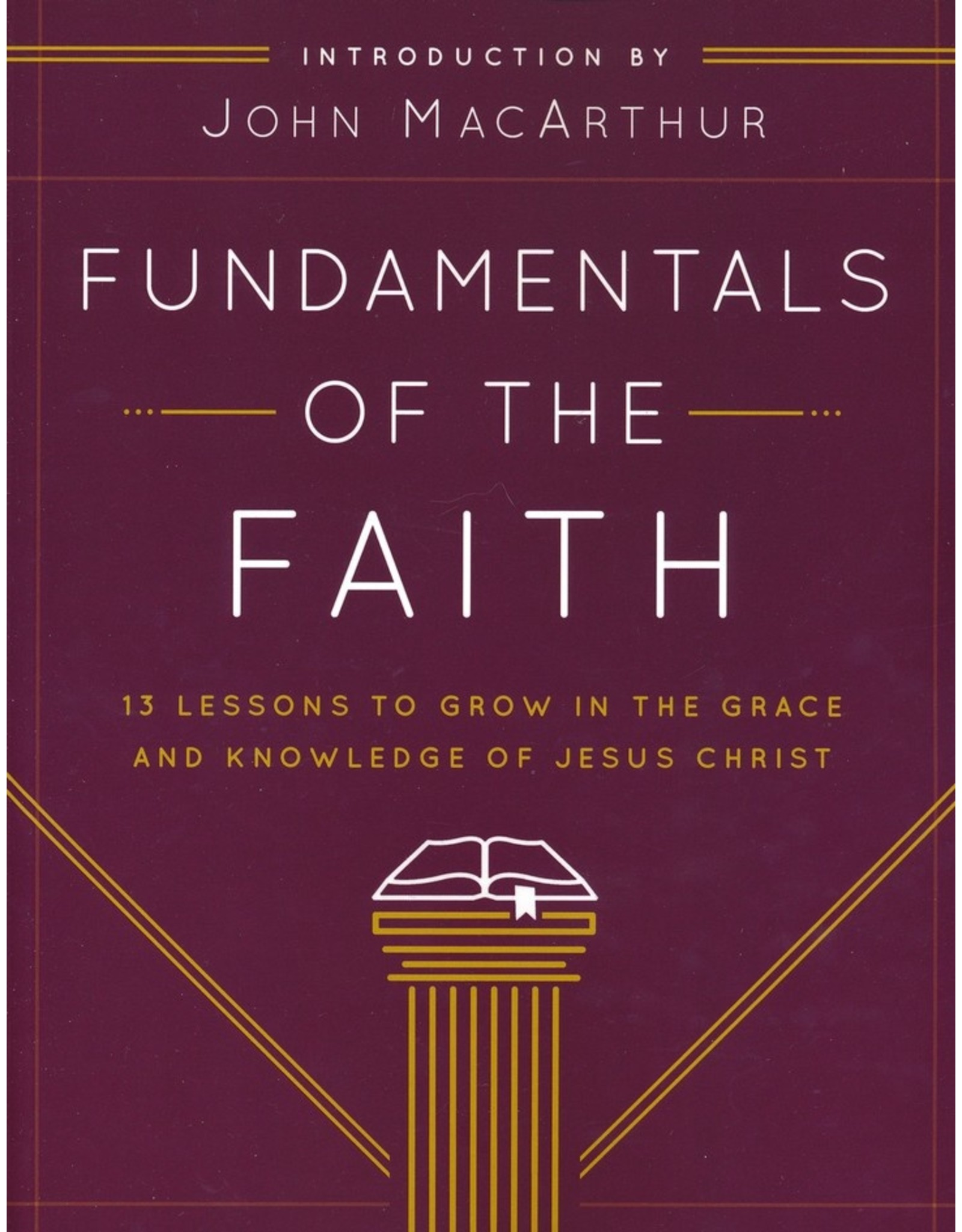 Moody Publishers Fundamentals of the Faith (FOF) Student