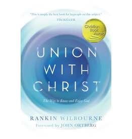 David C. Cook Union with Christ: The Way to Know and Enjoy God (Hardcover)
