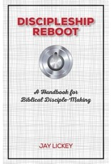 Focus Publishing Discipleship Reboot: A Handbook for Biblical Disciple-Making