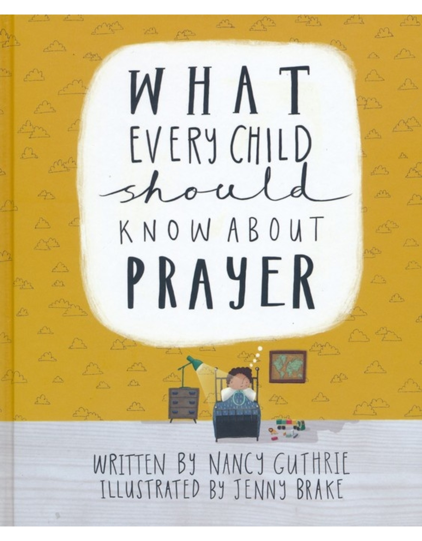 10ofThose / 10 Publishing What Every Child Should Know About Prayer