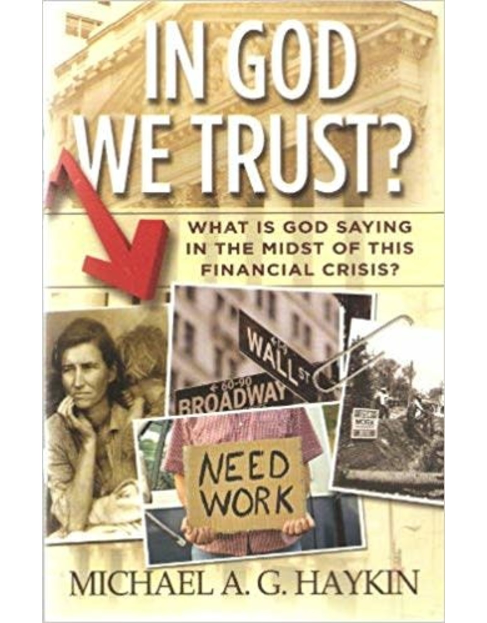 In God We Trust? What is God Saying in the Midst of this Financial Crisis?