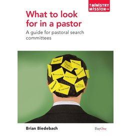 Day One What to Look for In a Pastor