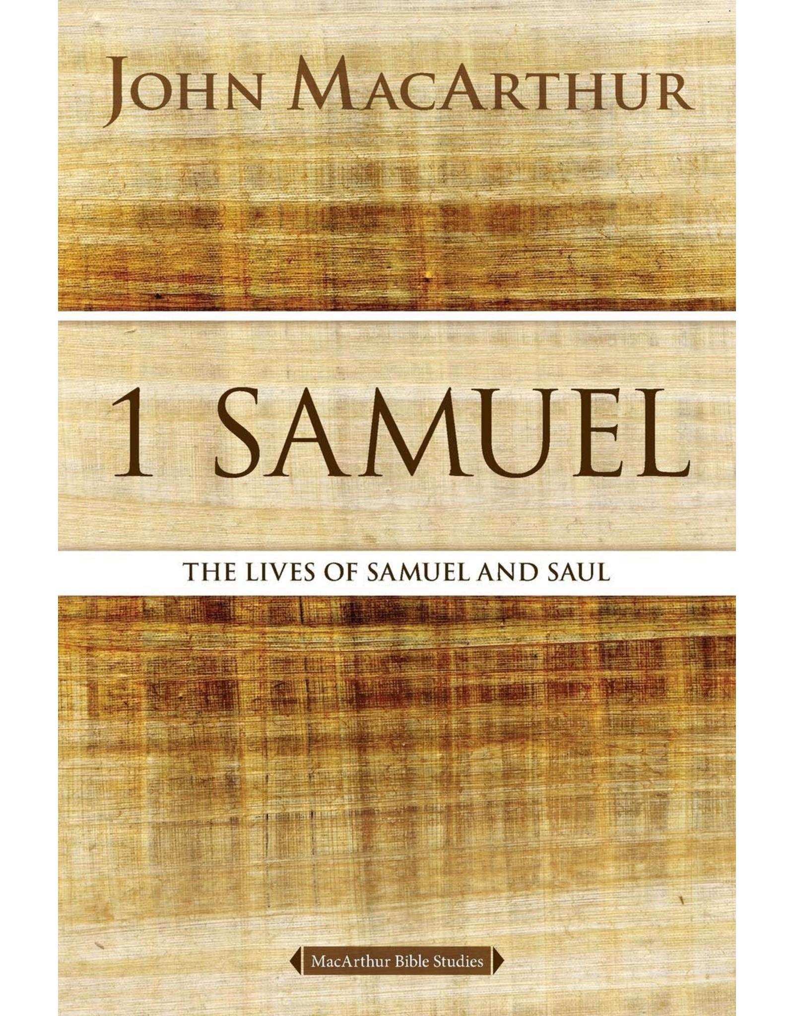 Harper Collins / Thomas Nelson / Zondervan MacArthur Bible Studies: 1 Samuel: The Lives of Samuel and Saul