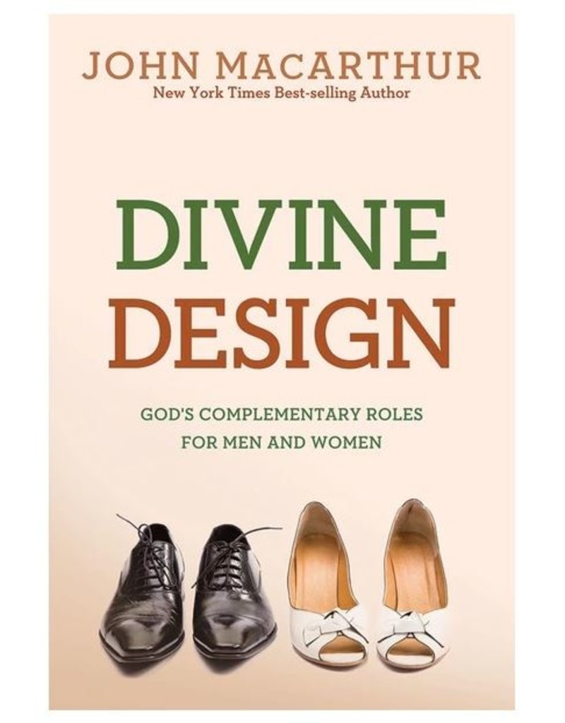 David C. Cook Divine Design: God's Complementary Roles for Men and Women