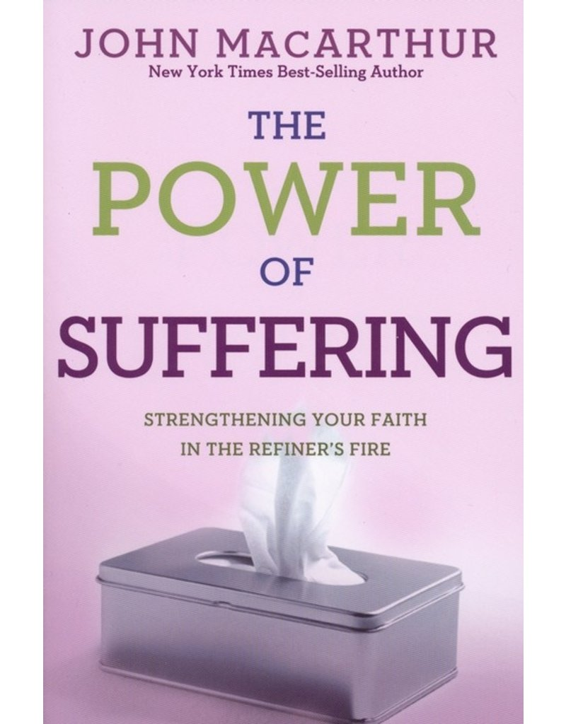 David C. Cook Power of Suffering: Strengthening Your Faith in the Refiner's Fire
