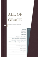 Broadman & Holman Publishers (B&H) All of Grace (Read and Reflect with the Classics)