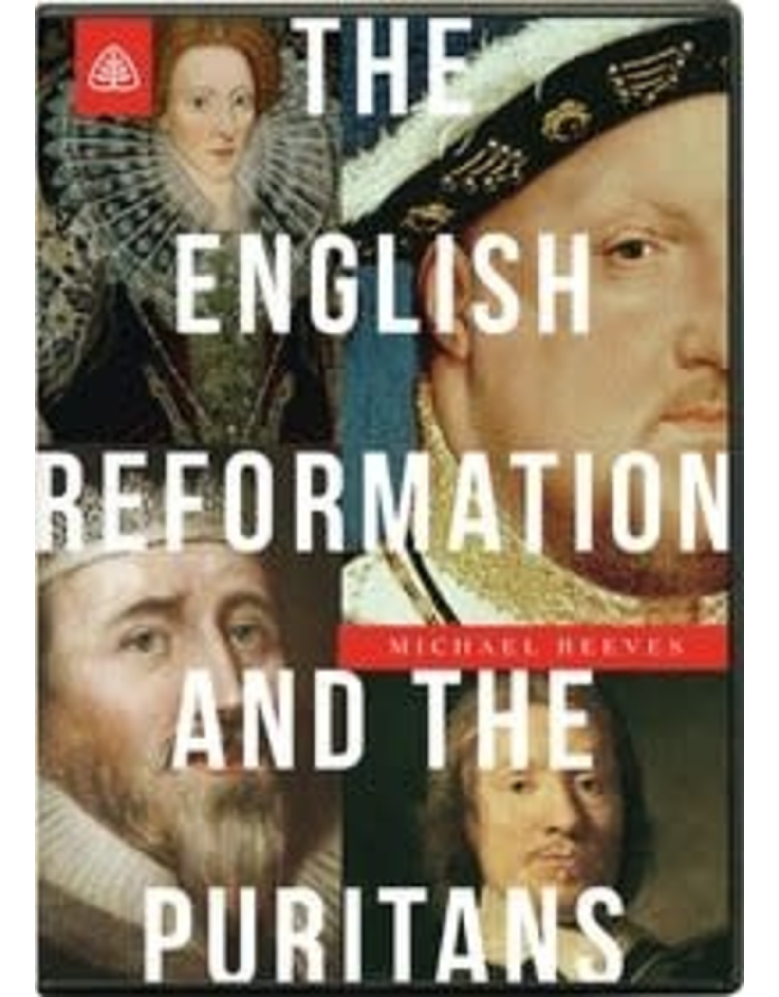 Ligonier / Reformation Trust The English Reformation and the Puritans DVD