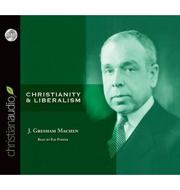 Christian Audio (christianaudio) Christianity and Liberalism MP3 CD