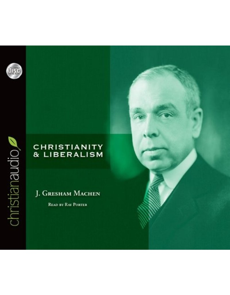 Christian Audio (christianaudio) Christianity and Liberalism MP3CD