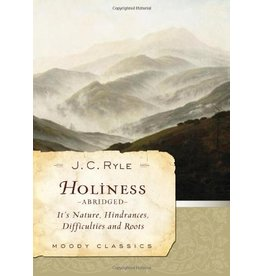 Moody Publishers Holiness - Ryle (Abridged)