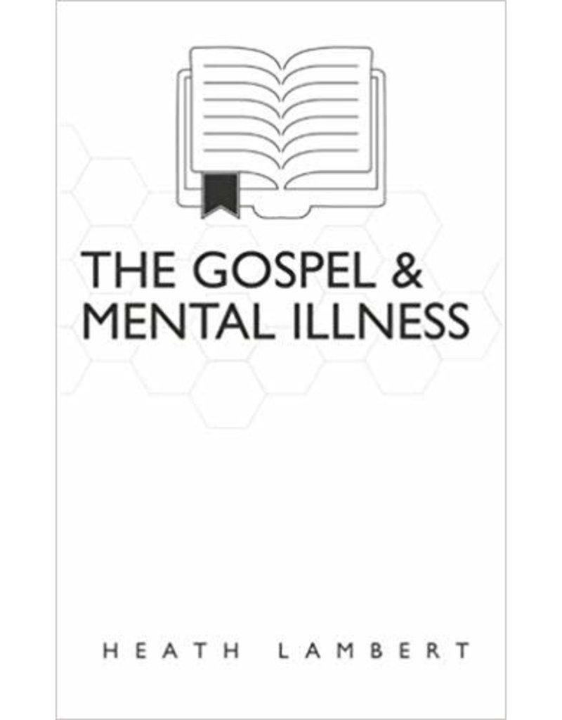 The Gospel & Mental Illness