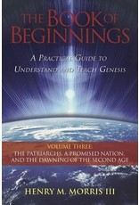 ICR The Book of Beginnings Volume 3: The Patriarchs,  A Promised Nation, and the Dawning of the Second Age