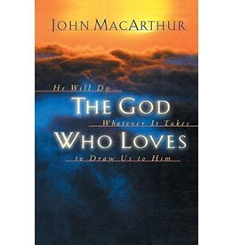 Harper Collins / Thomas Nelson / Zondervan The God Who Loves