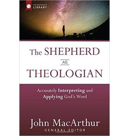 Harvest House Publishers The Shepherd as Theologian