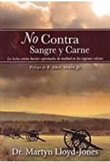 Faro de Gracia / Casa Bautista / EMH No Contra Sangre y Carne (Not Against Flesh and Blood)