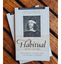 Reformation Heritage Books (RHB) A Habitual Sight of Him