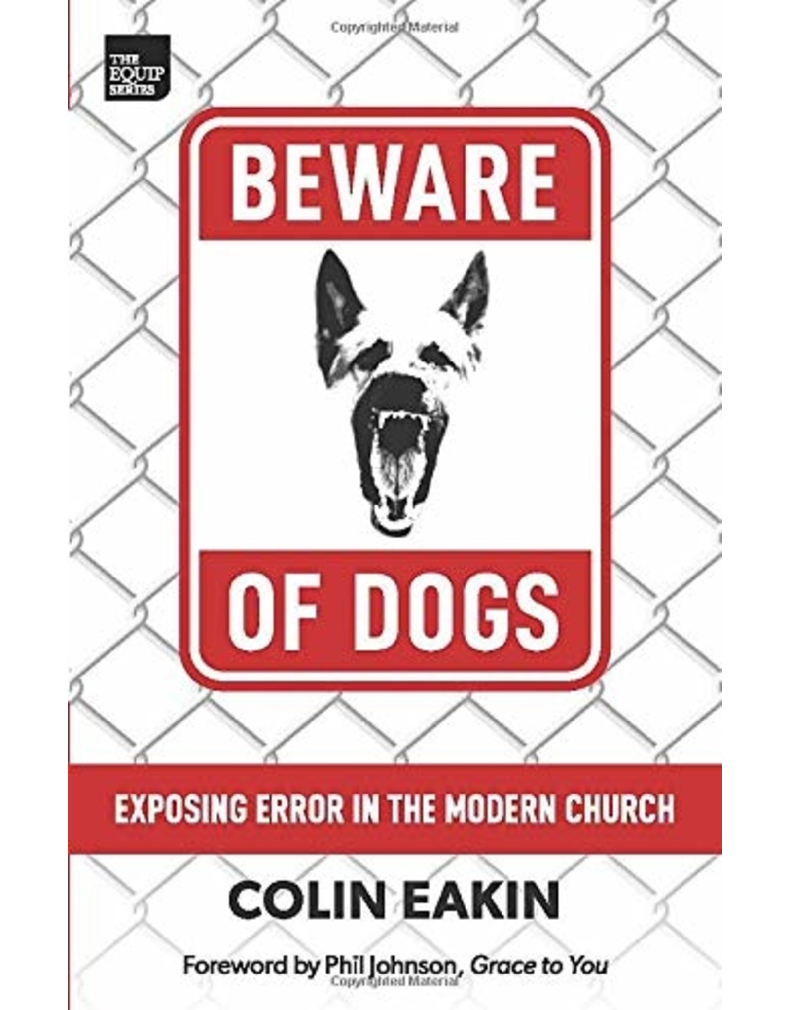 Cliff McManis Beware of Dogs: Exposing Error in the Modern Church
