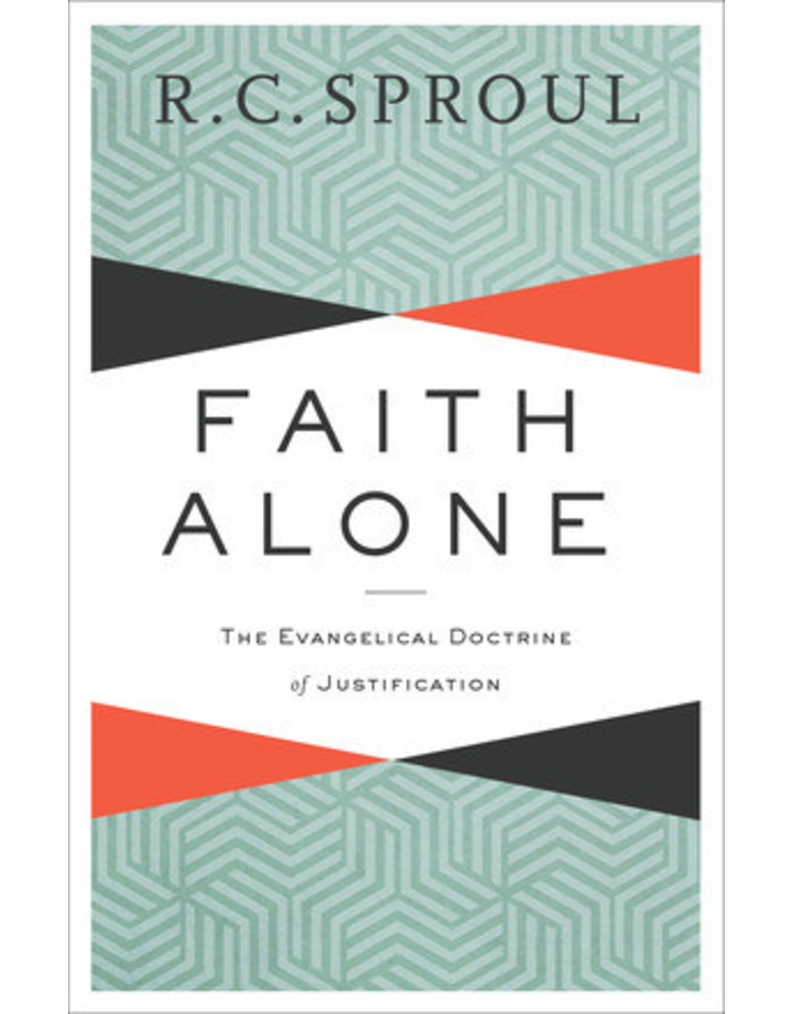 Baker Publishing Group / Bethany Faith Alone: The Evangelical Doctrine of Justification