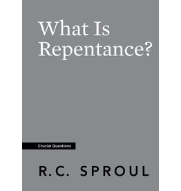 Ligonier / Reformation Trust What Is Repentance?