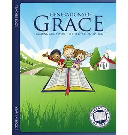 Grace Community Church (GCC) Generations of Grace (GOG) - Teacher Book - Year 2 Book 1