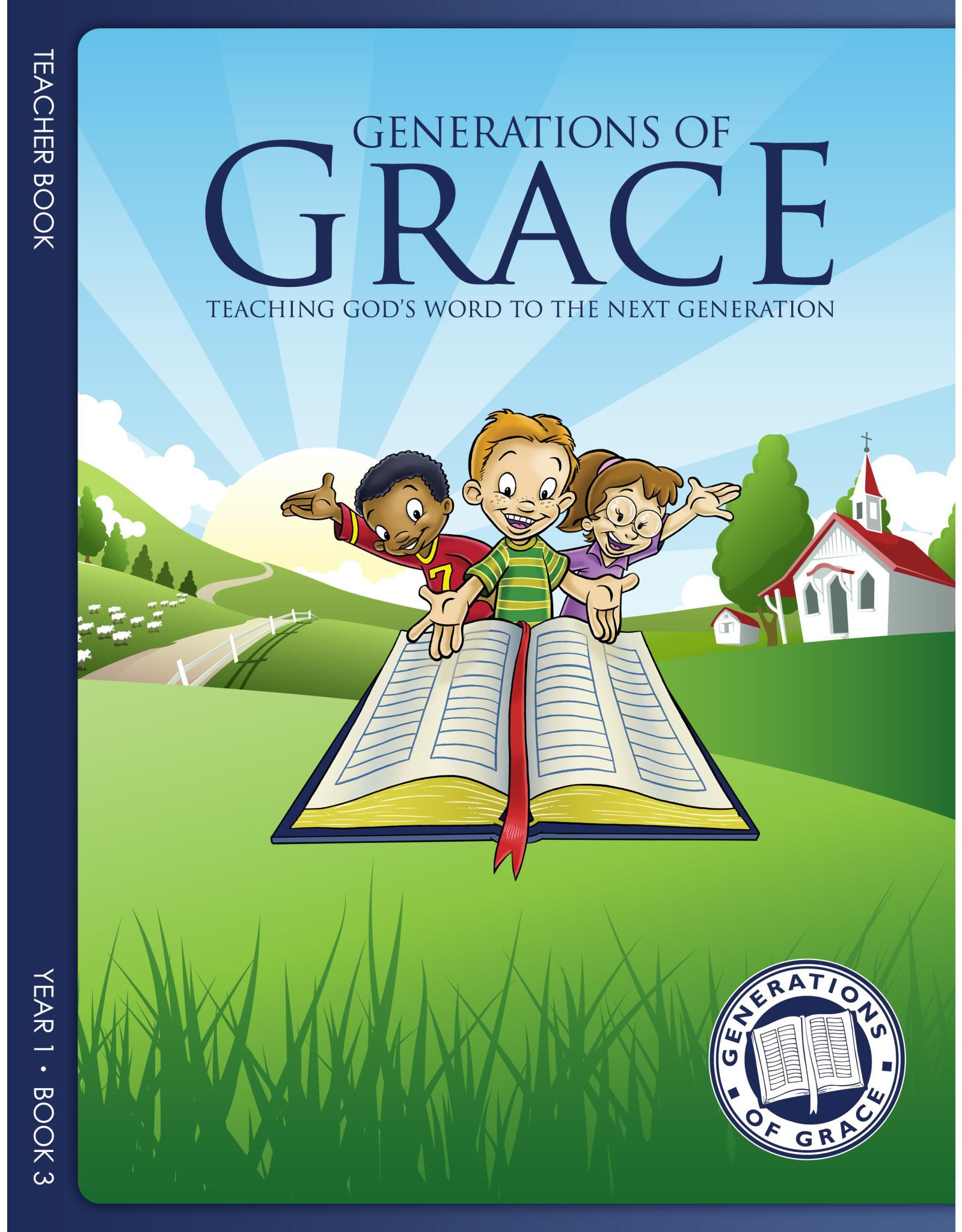 Grace Community Church (GCC) Generations of Grace (GOG) - Teacher Book - Year 2 Book 3