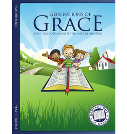Grace Community Church (GCC) Generations of Grace (GOG) - Teacher Book - Year 2 Book 3