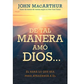 Kregel / Portavoz / Ingram (The God Who Loves) De tal manera amó Dios