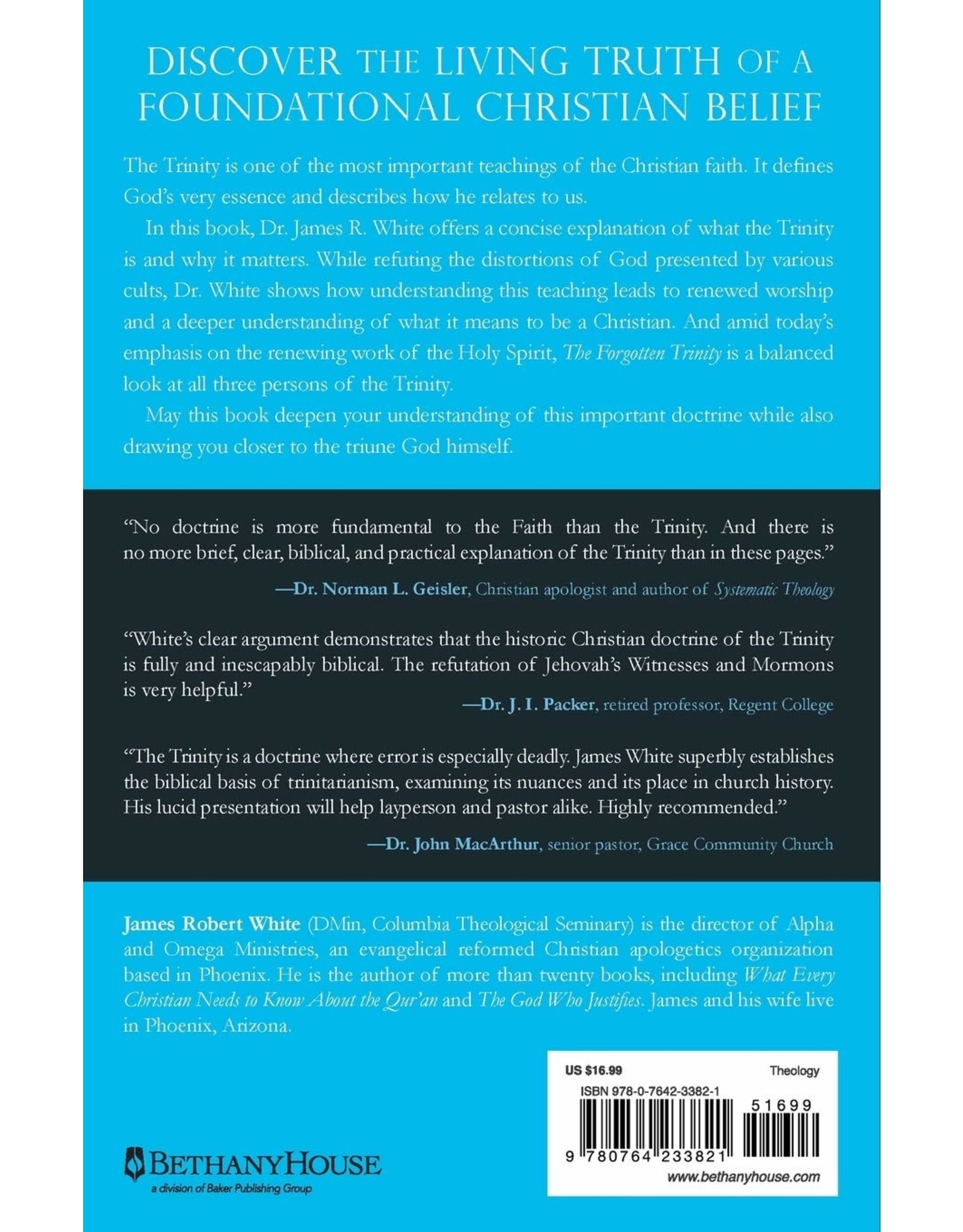 Baker Publishing Group / Bethany The Forgotten Trinity: Recovering the Heart of Christian Belief (Revised and Updated)