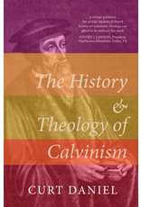 Evangelical Press The History and Theology of Calvinism