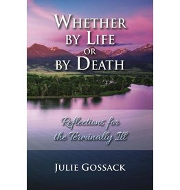 Focus Publishing Whether by Life or by Death