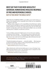 P&R Publishing (Presbyterian and Reformed) What about Free Will? Reconciling Our Choices with God's Sovereignty