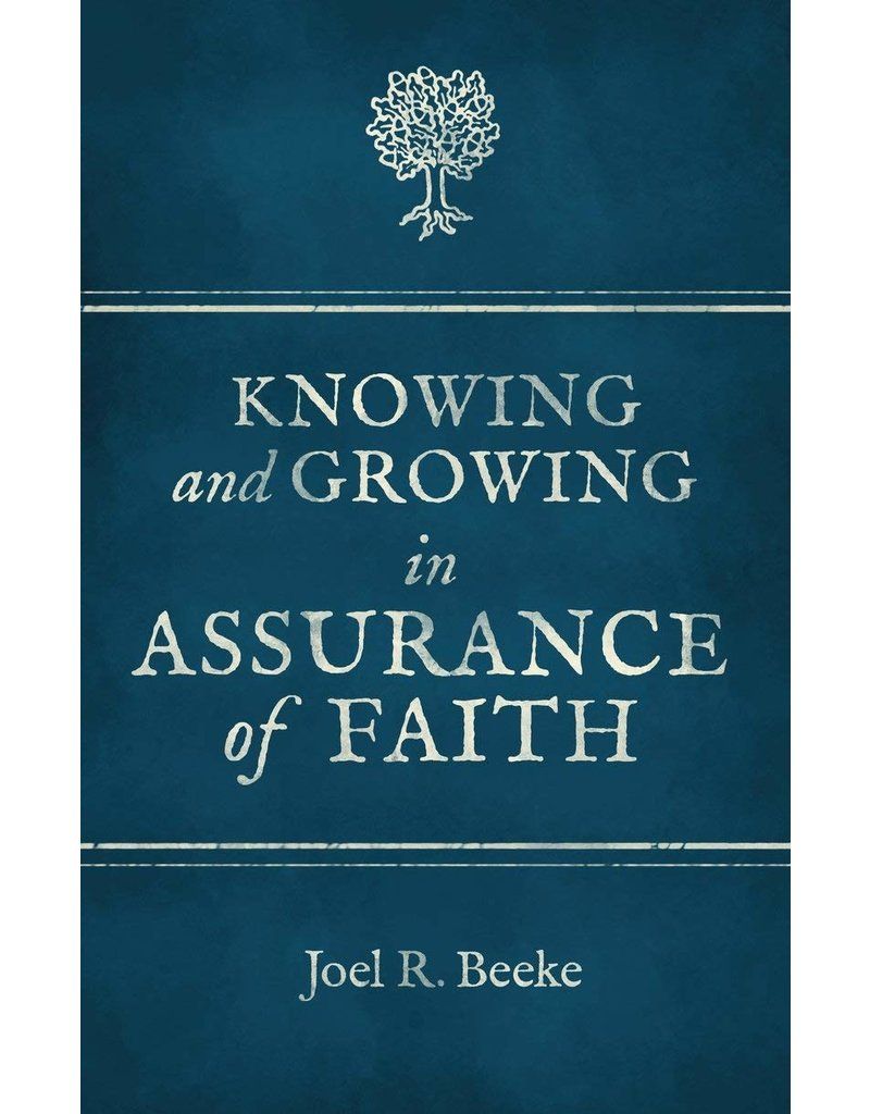 Christian Focus Publications (Atlas) Knowing and Growing in Assurance of Faith