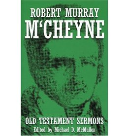 Banner of Truth Robert Murray M'Cheyne: Old Testament Sermons