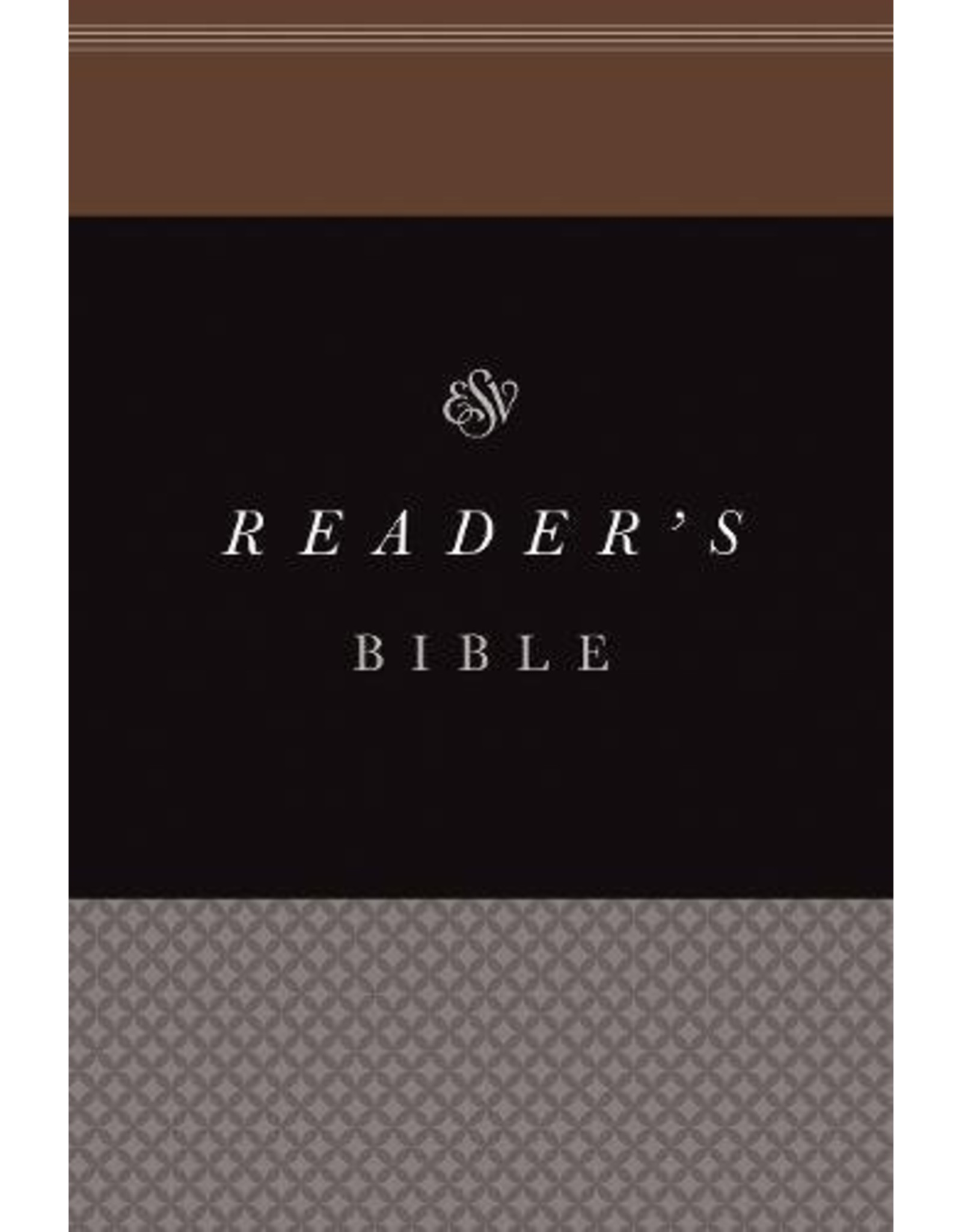 Crossway / Good News English Standard Version (ESV): Reader's Bible (Paperback)