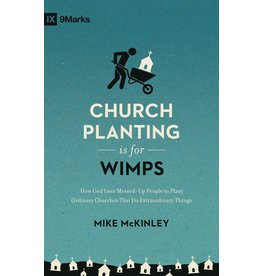 Crossway / Good News Church Planting Is for Wimps