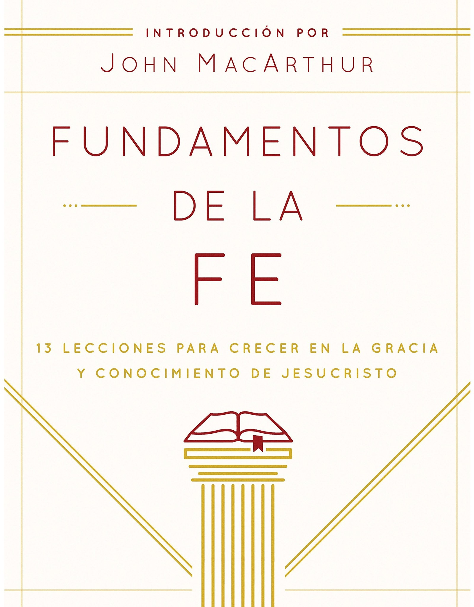 Moody Publishers Spanish-Fundamentals of the Faith (FOF Fundamentos de la Fe) Student (Edición Estudiantil)