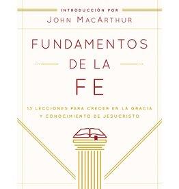 Moody Publishers Fundamentos de la Fe Edición Estudiantil
