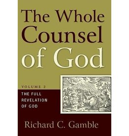 P&R Publishing (Presbyterian and Reformed) The Whole Counsel of God (Vol. 2)