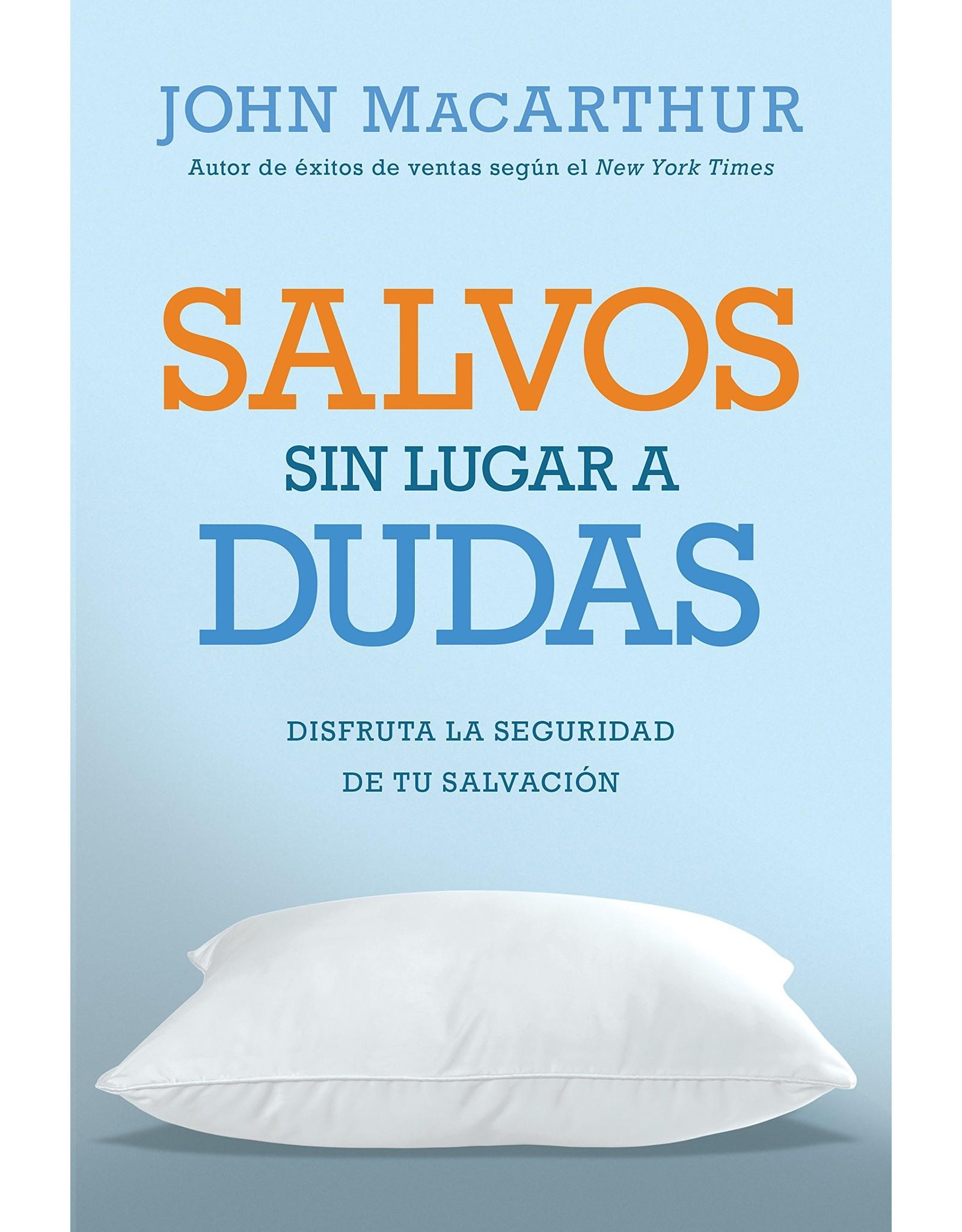 Kregel / Portavoz / Ingram Salvos Sin Lugar a Dudas: Disfruta La Siguridad De Tu Salvacion (Spanish - Saved Without a Doubt)