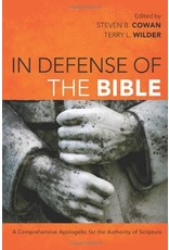Broadman & Holman Publishers (B&H) In Defense of the Bible: A Comprehensive Apologetic for the Authority of Scripture