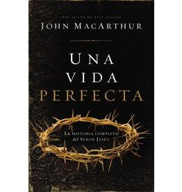 Harper Collins / Thomas Nelson / Zondervan Una Vida Perfecta