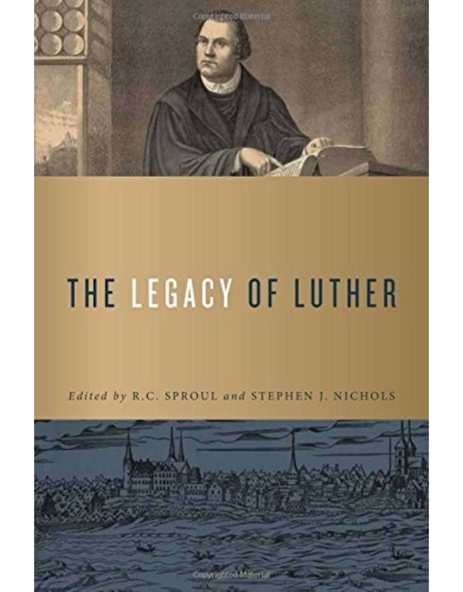 Ligonier / Reformation Trust The Legacy of Luther