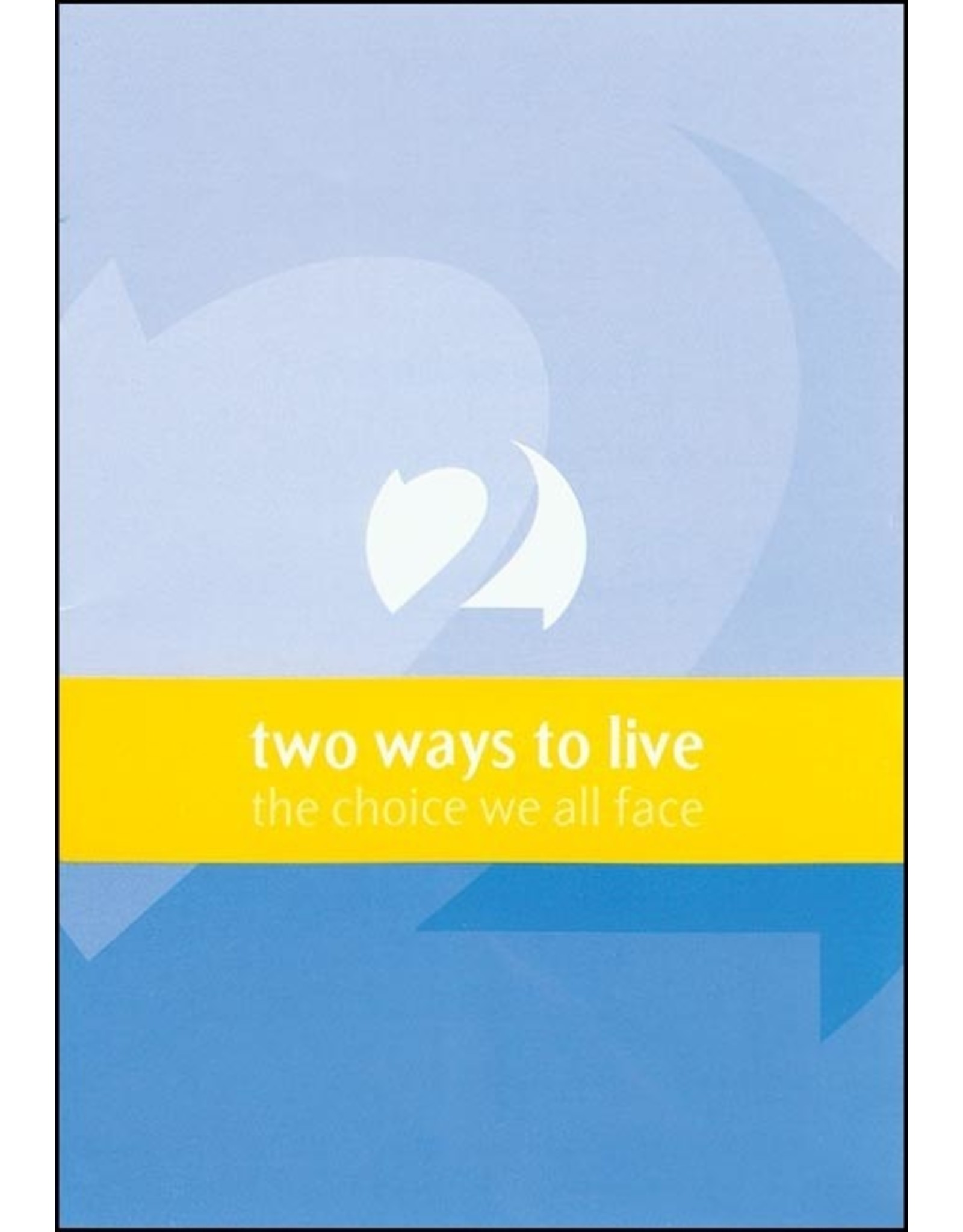 Matthias Media Two Ways to Live Tract