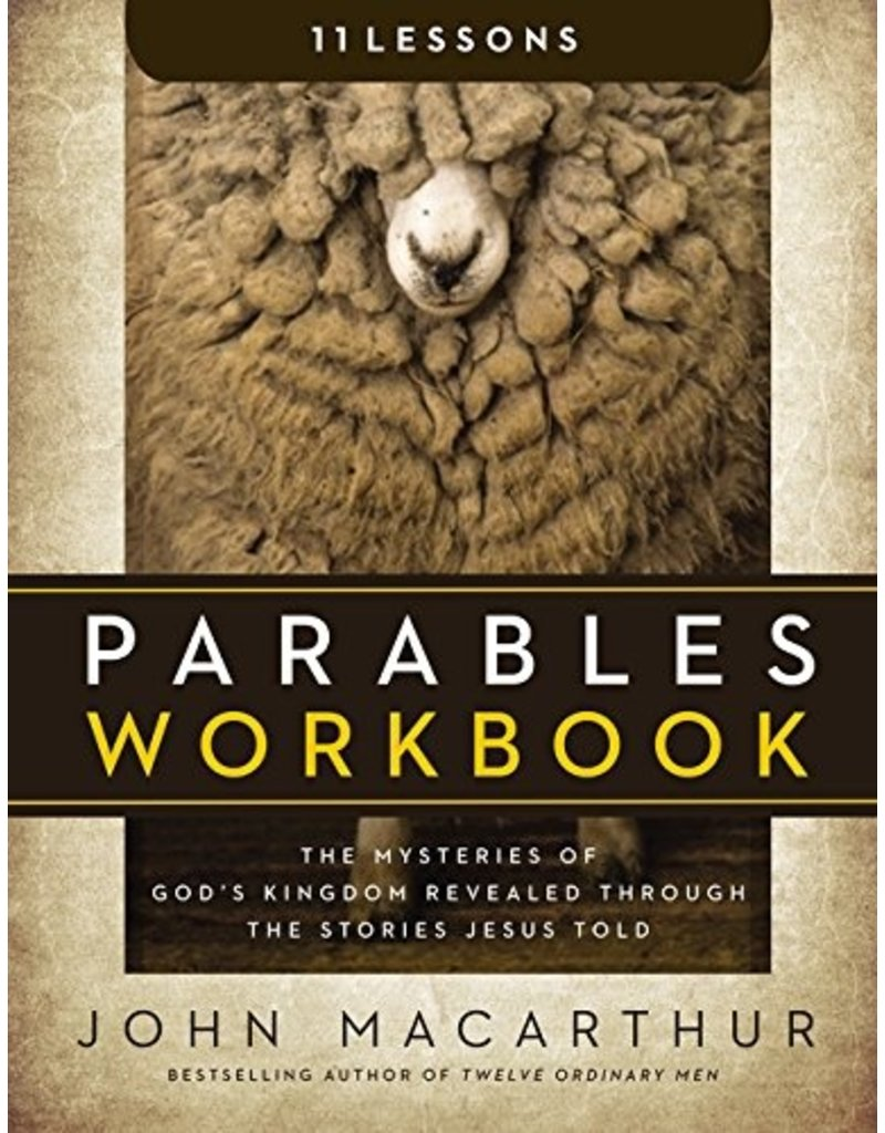 Harper Collins / Thomas Nelson / Zondervan Parables Workbook: The Mysteries of God's Kingdom Revealed Through the Stories Jesus Told