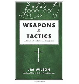 Canon Press Weapons & Tactics: A Handbook on Personal Evangeli