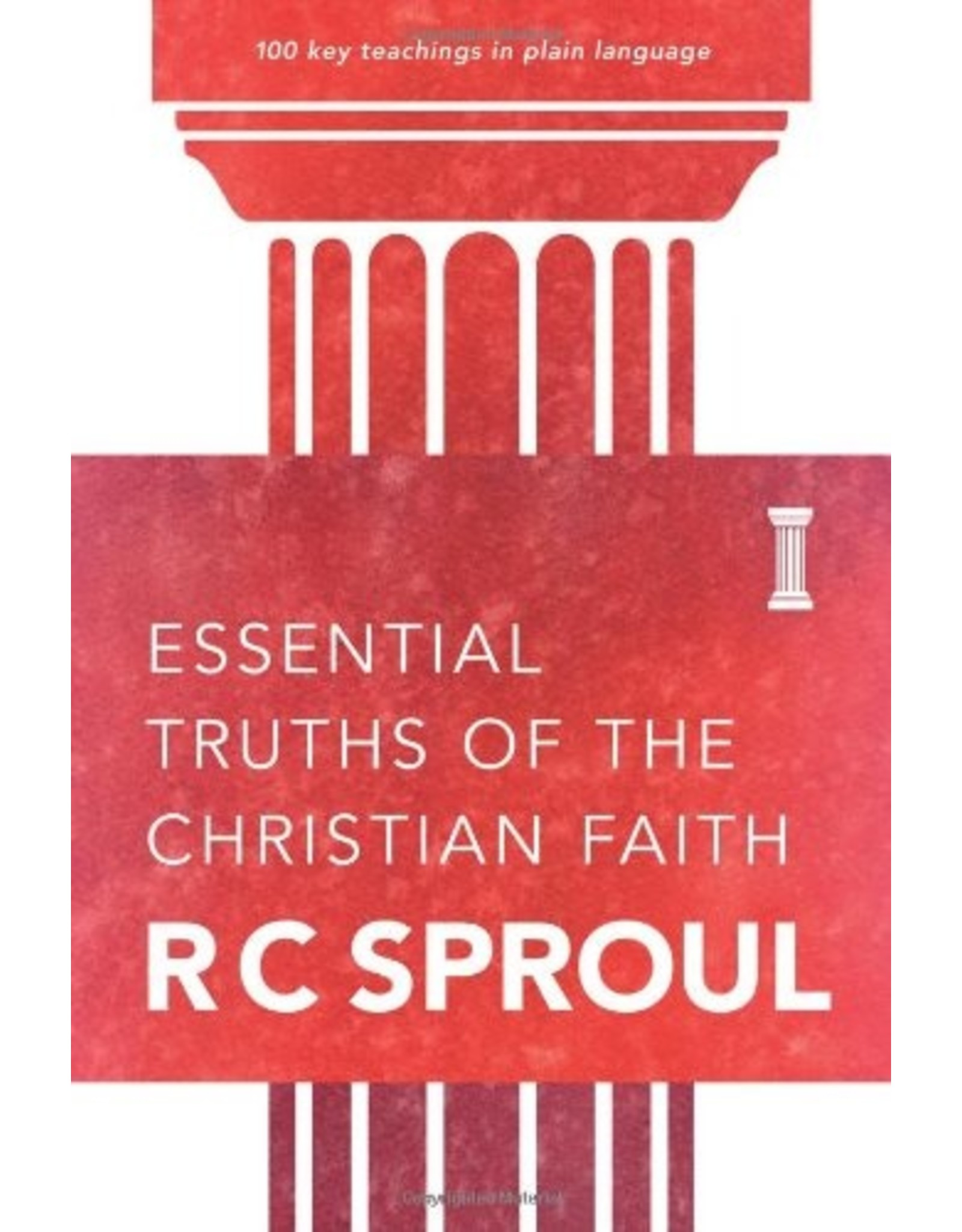 NavPress / Tyndale Essential Truths of the Christian Faith: 100 Key Teachings in Plain Language