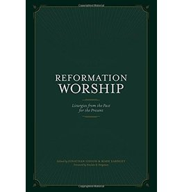 New Growth Press Reformation Worship (Hardcover)